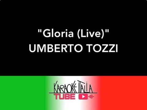 KARAOKE ITALIA TUBE - GLORIA (Live) - UMBERTO TOZZI - VIDEO KARAOKE - BASE MUSICALE - INSTRUMENTAL