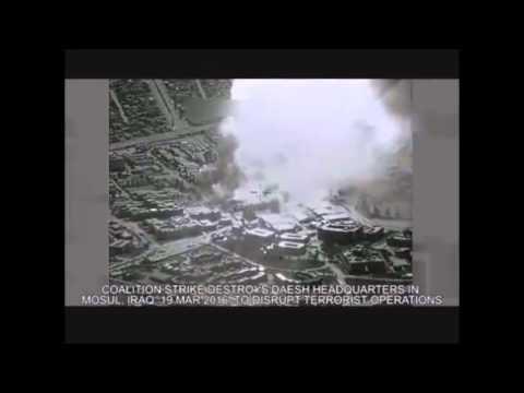 Mar. 19 -  Coalition strike destroys Daesh headquarters in Mosul, IRAQ