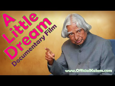 A little Dream - A Life Documentary on Dr. A.P.J. Abdul Kalam