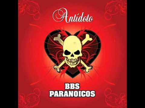 Bbs Paranoicos - Corazón Al Barro