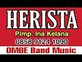 HERISTA Vol. 2 Cincin  Putih - Bos Ina Kelana (Pimp.) feat OMBE Band