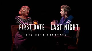 First Date/Last Night (SSC 2018)