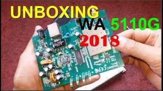 UNBOXING  WA5110G  2018 TEST LONG DISTANCE STRENGT SIGNAL