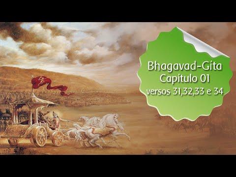 Estudo da Bhagavad-Gita - versos 31,32,33 e 34