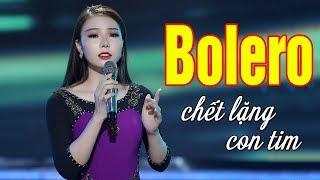 Bolero Sầu Lẻ Bóng Chết Lặng Hàng Triệu Con Tim - Ca Nhạc Bolero Trữ Tình Hay Nhất Sâu Lắng Cực Buồn