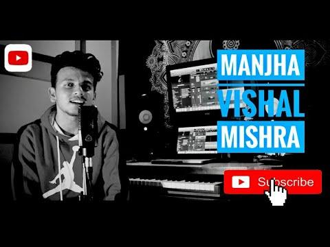 Manjha - Ayush Sharma & Saiee M Manjrekar  Vishalmishra Sandeep221b