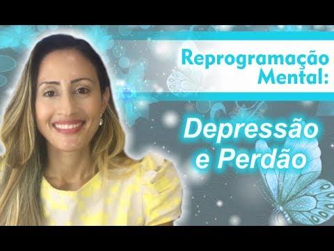 Reprogramação Mental: Depressão e Perdão | Marina Carvalho