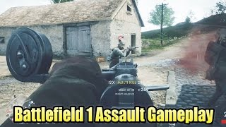 Battlefield 1 Assault Gameplay - Multiplayer