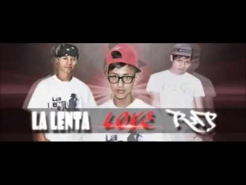 Luchare - La lenta love Rap  (RFL)