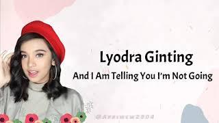 Download lagu Lirik Lagu And I Am Telling You I'm Not Going Lyodra Ginting