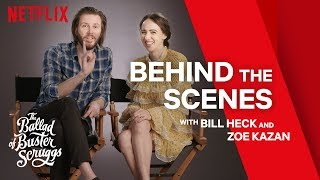 The Ballad of Buster Scruggs | Bill Heck & Zoe Kazan Reveal Secrets | Netflix