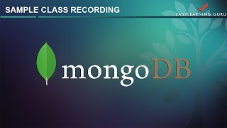 MongoDB Tutorial | MongoDB Classes | MongoDB Tutorial for Beginners | Easylearning.Guru