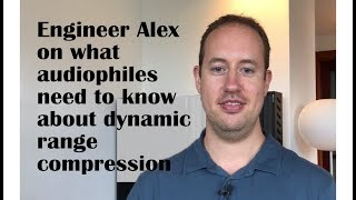 Can you handle the truth about dynamic range compression?