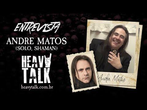 ANDRE MATOS | Reunião com Shaman, possibilidades com Angra e Redes Sociais | Heavy Talk