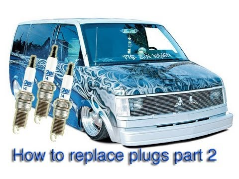How to replace astrovan spark plugs Part--2