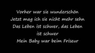 Die Ärzte - Mein Baby war beim Friseur [with lyrics]