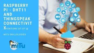 Temperature Sensor DHT11 and ThinkSpeak Cloud using Raspberry Pi