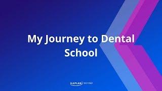 My Journey to Dental School