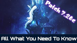 Dota 2 Patch 7.20c  - All That you need to know