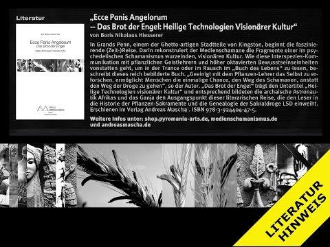 Literatur-Tip 2017: DAS BROT DER ENGEL - Heilige Technologien Visionärer Kultur