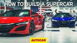 How to build a supercar | Honda NSX factory tour | Autocar