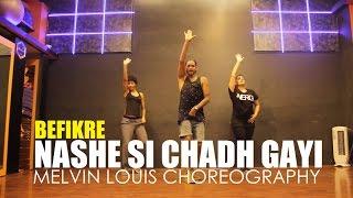 Nashe Si Chadh Gayi   Melvin Louis Choreography   Befikre
