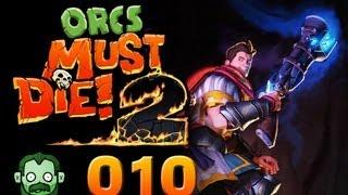 Let's Play Together: ORCS MUST DIE 2 #010 - Bedrängt von hinten und von vorne [deutsch] [720p]
