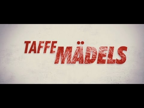 TAFFE MÄDELS - Trailer - (Full-HD) - Deutsch / German