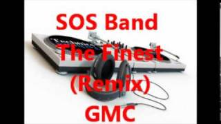 SOS Band  The Finest (Remix)