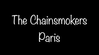 download lagu The Chainsmokers - Paris gratis