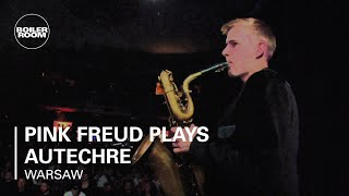 Pink Video - Pink Freud Plays Autechre Boiler Room Warsaw x RMBA Weekender Live Set