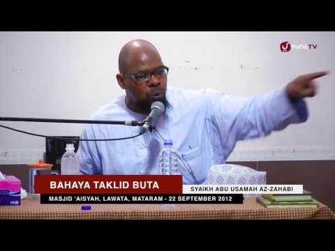 Ceramah Ulama Islam: Bahaya Taklid Buta - Syaikh Abu Usamah Az-Zahabi (Imam Masjid London)