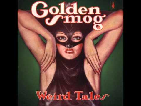 Golden Smog - Jennifer Save Me