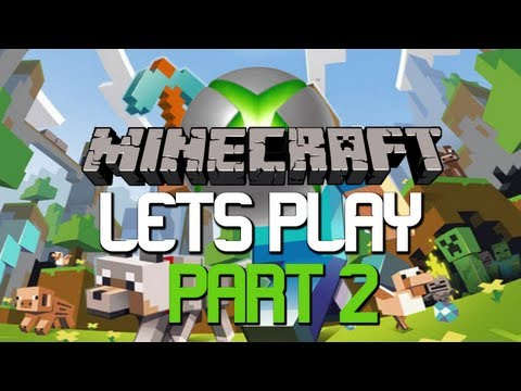 Lets Play Minecraft : Xbox 360 Edition | Part 2 Building a Home!