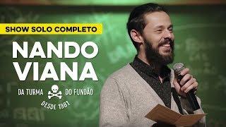SHOW COMPLETO Nando Viana - Da Turma do Fundão desde 1981