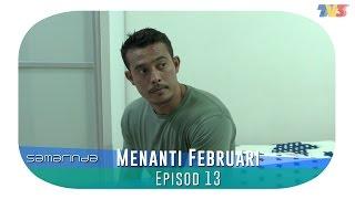 Samarinda   Menanti Februari   Episode 13