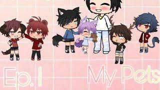 My Pets | Episode 1 | Gacha Life