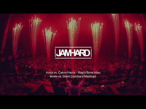 Avicii - vs. Calvin Harris - Rag'n'Bone Man levels vs. Giant (Jamhard Mashup)