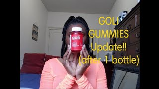 GOLI GUMMIES Update (after 1 bottle)