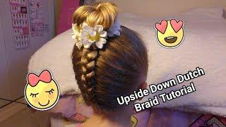 UPSIDE DOWN DUTCH BRAID | HAIR TUTORIAL | HOW TO