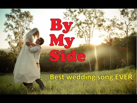 By my side - wedding song (with lyrics)