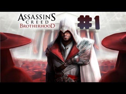 Assassin's Creed: Brotherhood - Walkthrough - Part 1 (PC) [HD]