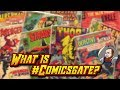 What is #ComicsGate?