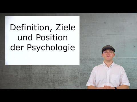 Aufnahmetest Psychologie - Lernvideos: Definition, Ziele und Position der Psychologie