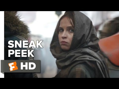 Rogue One: A Star Wars Story Official Sneak Peek 1 (2016) - Felicity Jones Movie