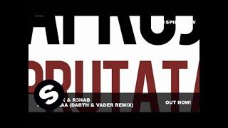Afrojack & R3hab - Prutataaa (Darth & Vader Remix)