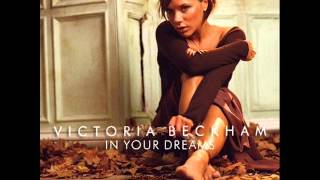 Watch Victoria Beckham In Your Dreams video