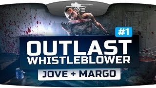 Outlast: Whistleblower #1. Начало. [Jove + Margo]