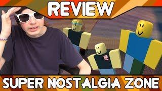 Super Nostalgia Zone [ROBLOX Game Review]