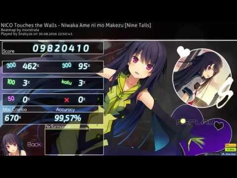 Osu! - NICO Touches the Walls - Niwaka Ame ni mo Makezu [Nine Tails] S  (99.57%)